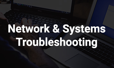 Network and Systems Troubleshooting